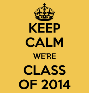 keep-calm-we-re-class-of-2014